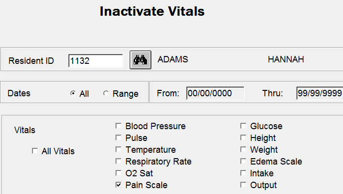 Documentation > Vitals > Inactivate Vitals NRH4 If you enter inaccurate vitals information, you cannot change it. You must inactivate the information. Select the Resident.