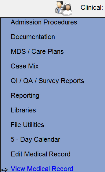 View Medical Record Use this method to provide view-only access to Surveyors and users who can view, and not change, the Medical Record. From the Clinical Menu, select View Medical Record.