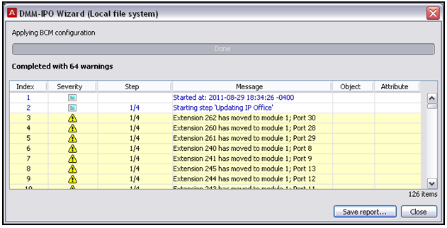 Upgrading to IP Office Note: Use additional care on systems that have used 'Change DN' or 'Auto Set Relocation.' 3. Once you've mapped the appropriate extensions to the available modules, click Next.