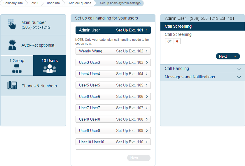 RingCentral Office Reference Guide Getting Started Next, click Users and set up call handling for each user.