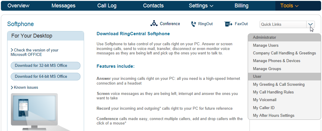 RingCentral Office Reference Guide Getting Started Quick Links The Quick Links option on your RingCentral online account will allow you to quickly navigate to different settings or options within