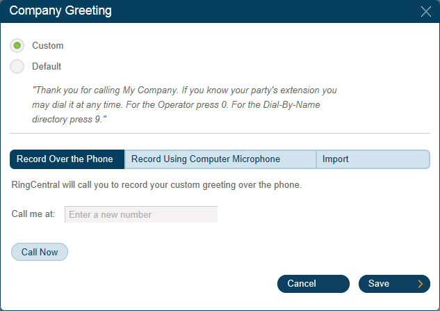 RingCentral Office Reference Guide Auto-Receptionist Settings Company Greeting and Menu Follow The Company these instructions Greeting and to create Menu bar a custom provides company greeting,