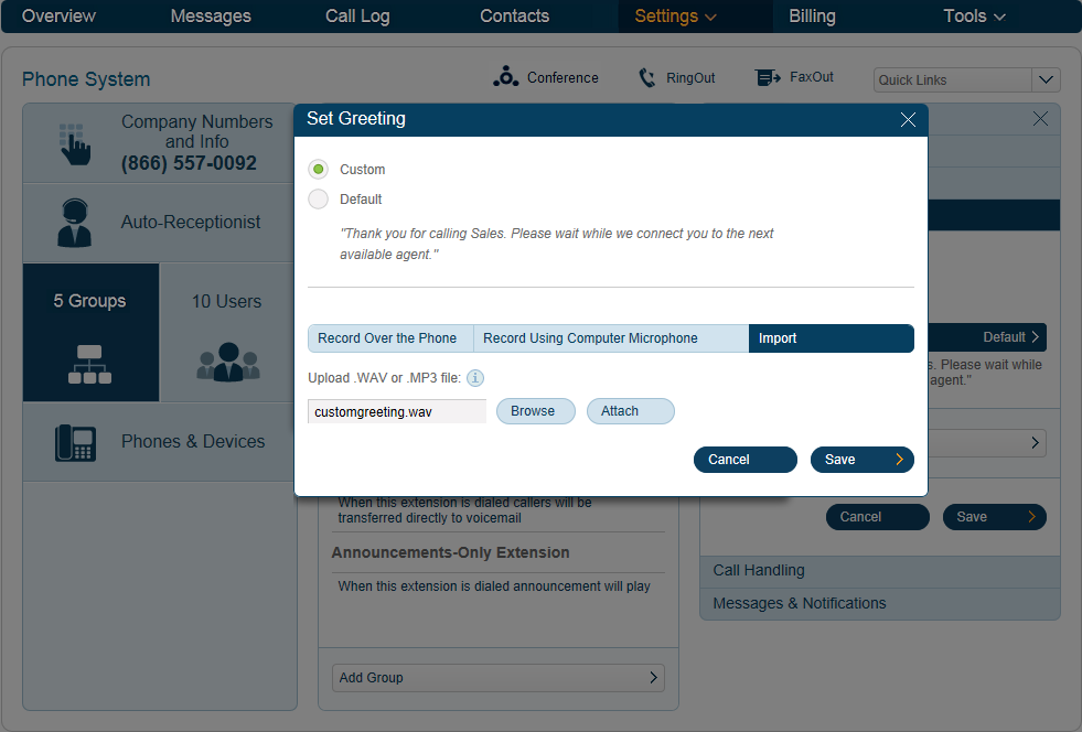RingCentral Office Reference Guide Groups and Call Queues Uploading a Call Queue Greeting from your Computer 1. Under the Settings tab select Phone System. 5 1 2. 3. Click Groups.