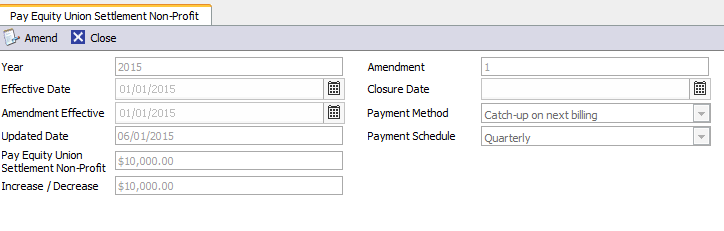 Amending a Budget You can amend a budget before you generate the first payment. 1. On the Pay Equity Union Settlement tab, double click the Budget blue row. 2. Click Amend. 3.