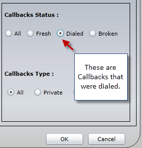 The Broken option allows the manager to choose Callbacks that