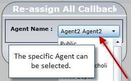 Then the manager can select which Agent he/she wants to reassign the Callback to.