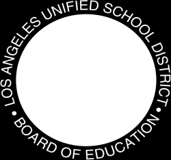 MEMBERS OF THE BOARD MONICA GARCIA, PRESIDENT TAMAR GALATZAN BENNETT KAYSER MARGUERITE POINDEXTER LAMOTTE NURY MARTINEZ RICHARD A. VLADOVIC, Ed.D. STEVEN ZIMMER JOHN E. DEASY, Ph.D. Superintendent of Schools LOS ANGELES UNIFIED SCHOOL DISTRICT STUDENT HEALTH AND HUMAN SERVICES 333 S.