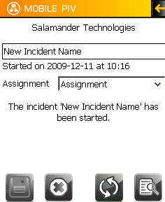 Add Incident Enter the Incident Name. Choose the Assignment from the dropdown. Tap on the Start button.