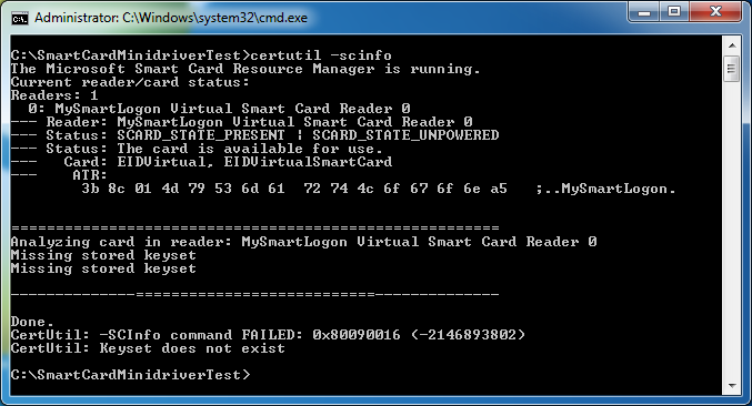 Checking for a healthy smart card Using certutil Certutil is a troubleshooting tool provided by Microsoft. Note : certutil.exe is installed by default starting Windows Vista and Windows 2008.
