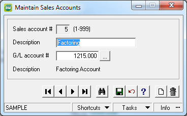 2. In Accounts Receivable, Utilities, Sales Accounts, Maintain create a new sales account for the Factoring Clearing Account created in Step 1a above. 3.