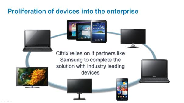 com/ready/partners/samsung) Citrix s Vision with Samsung Samsung is the only partner who can provide
