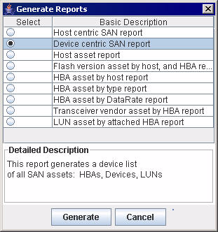 A 7 Reports Generating a Report Figure 7-1 Generate Reports Dialog Box 2. Click one of the report options (see Report Options on page 7-1). 3.