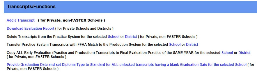 In Final Practice, you can also Transfer Practice System Transcripts with FFAA Match to the Production System for the selected School or District.