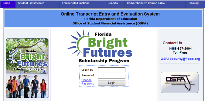 Navigate to the Online Transcript Entry & Evaluation System from the State Programs Home page by selecting Bright Futures Scholarship.