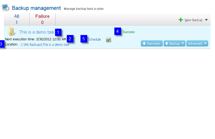Management All the backups created before will be listed on this management page. 1. Here you can see the task/plan name. Click and you can edit it. 2.