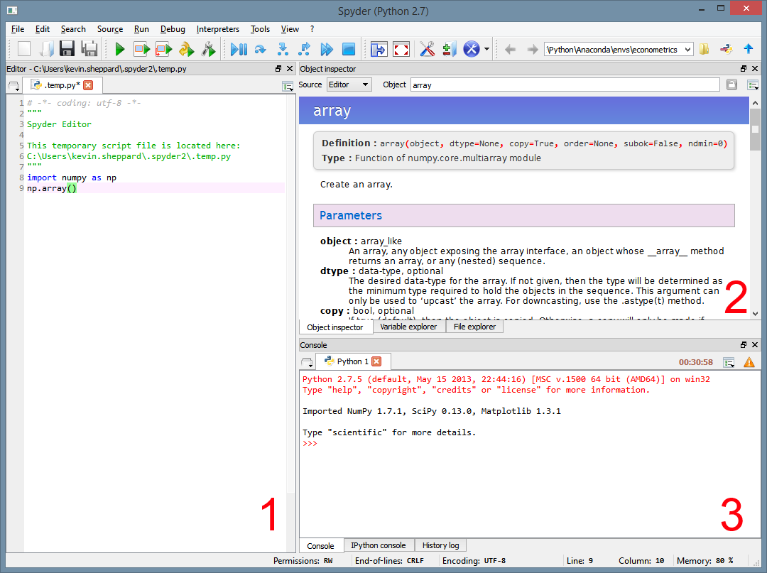 Figure 1.6: The default Spyder IDE on Windows. Spyder Spyder is an IDE specialized for use in scientific application rather than for general purpose Python application development.