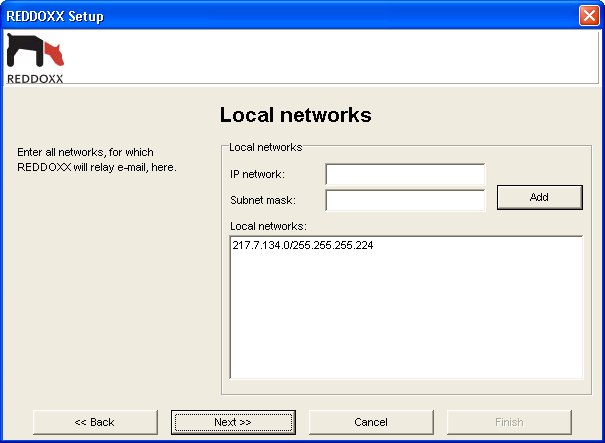 3. First Steps Illustration: Basic configuration local networks 1. Enter the IP network which may send mails to the REDDOXX Appliance. 2. Enter the subnet mask. With the subnet mask 255.