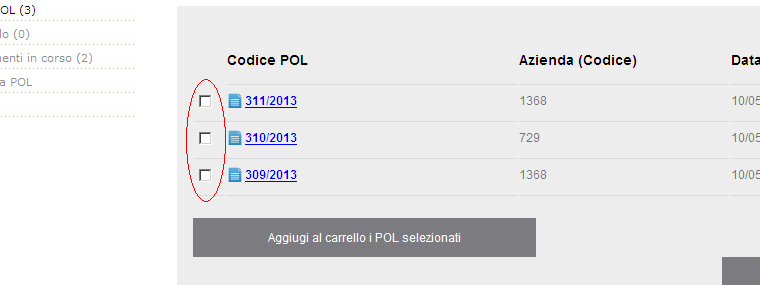 "9.2 Delete POL To delete the POL is necessary to select the ""X"" in red at the POL to delete Figura 6 - eliminazione POL To delete the POL is necessary to select the ""X"" in red at the POL to delete 9."