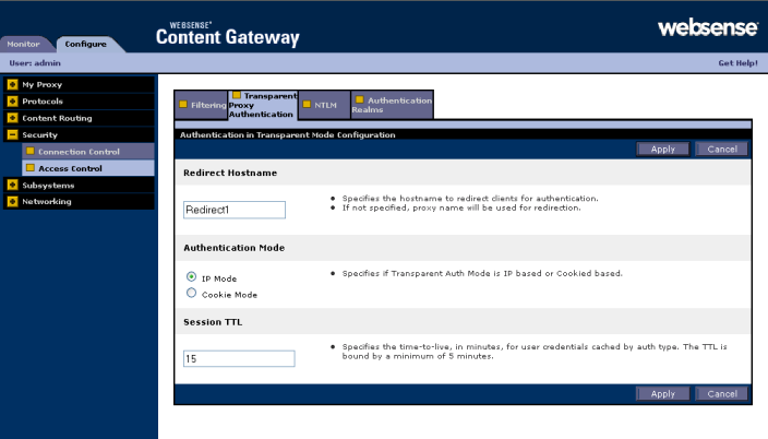 Configuring the Content Gateway Module Transparent proxy authentication settings are configured on the Configure > Security > Access Control > Transparent Proxy Authentication tab.