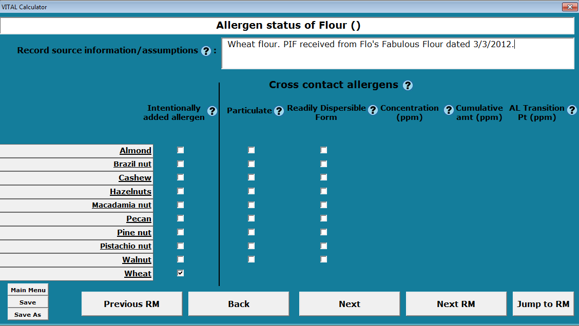 Enter Allergen Status for each Raw Material Use the Next button to enter the allergens note there are three pages of allergens for each raw ingredient.