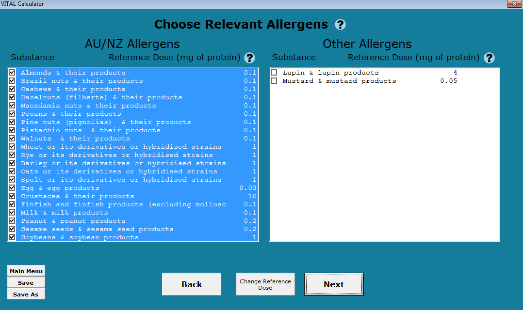 Choose Relevant Allergens The calculator default is to select all the allergens in the box on the left hand side which are the mandatory allergens as listed in the Australia New Zealand Food