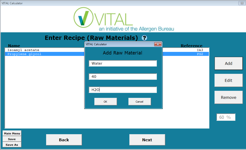 Enter Recipe (Raw Materials) Click the Add button to enter each raw ingredient, the ingoing percentage and where relevant, the internal Reference.