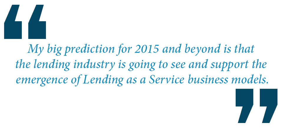 Scenario #5: Lending as a Service (LaaS) It seems like every few years a new fill in the blank as a service model emerges.
