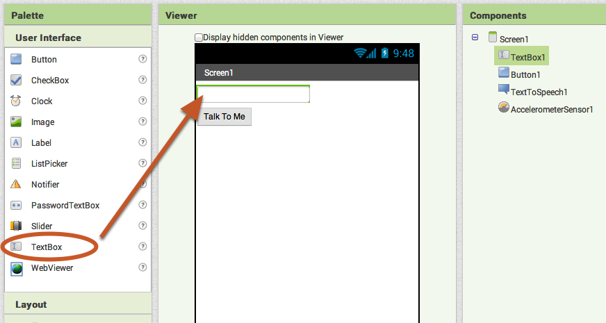 Add a Text Box to your user interface.