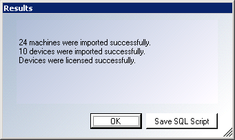 Welcome to the Discovered Machines Import Tool Step 6: Save the SQL Script In cases where a connection to the database has not yet been established, save a copy of the generated SQL script to run