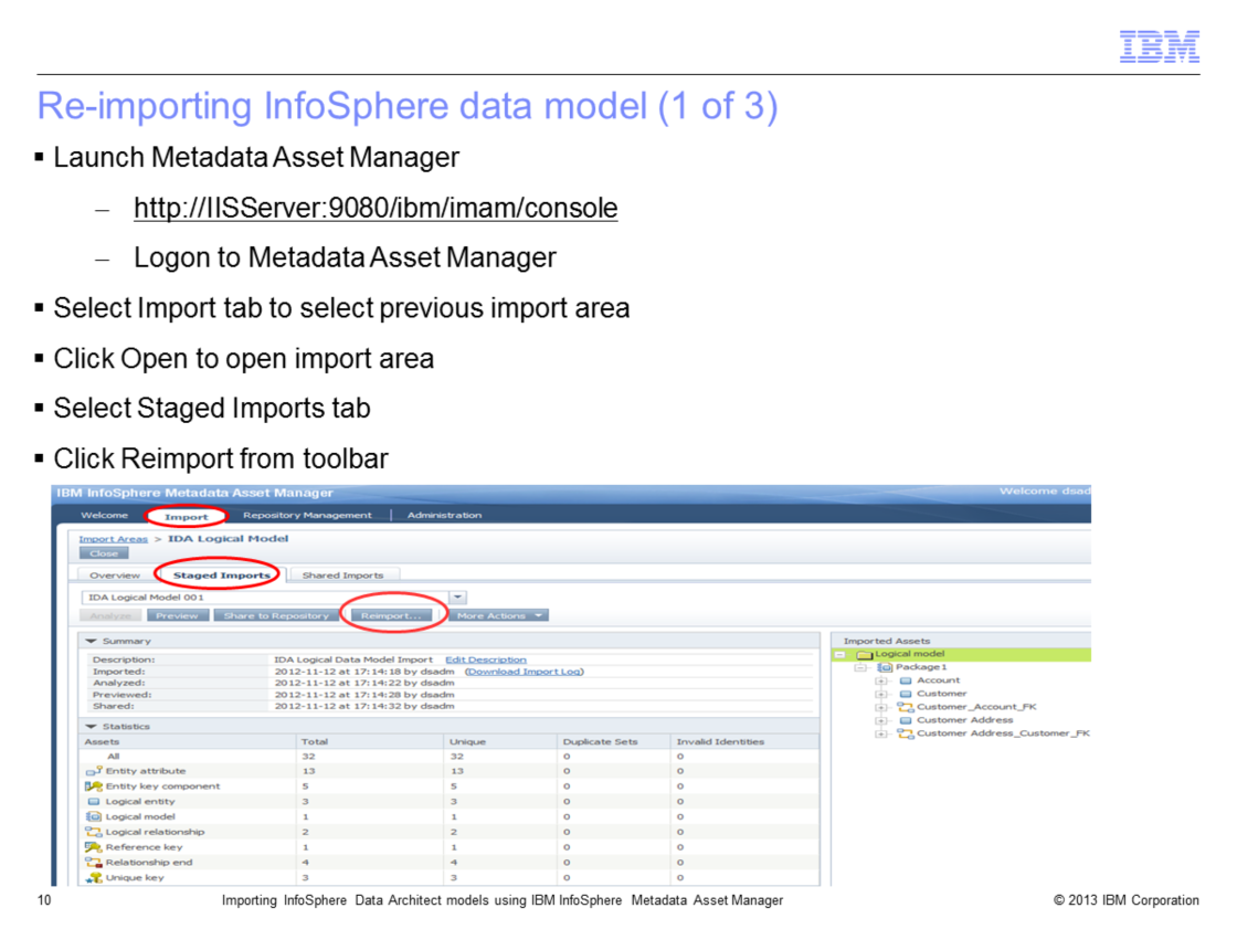 The next three slides show how to re-import previously imported logical or physical data models in InfoSphere Metadata Asset Manager.