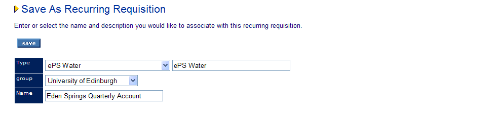 Editing/Changing a Recurring Requisition If you wish to change or edit a recurring requisition set up previously, you must first add the whole recurring requisition back into the requisition screen