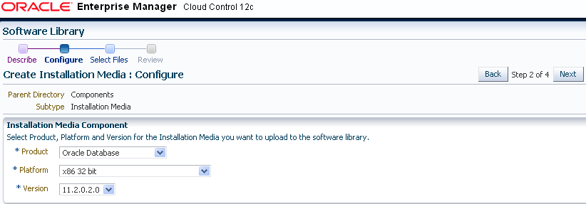 Figure19 : Create Installation Media Wizard 14. Select Product Version, Platform, and Product from the list. Figure 20 : Create Installation Media : Configure Page.