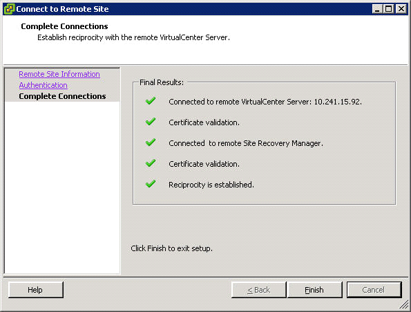 Configuring VMware Site Recovery Manager Configuring array managers After establishing a connection