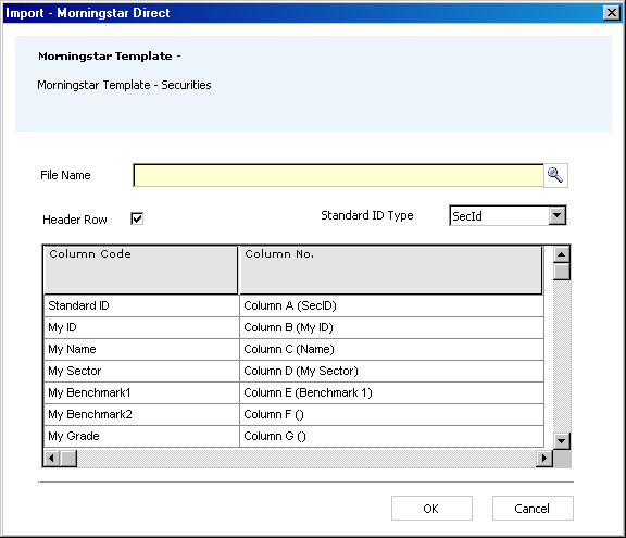 3. Double click on Morningstar Template Securities and you will be taken to the next Import dialog box. 3 4. Go to File Name and Browse for your spreadsheet. 5 4 6 5.