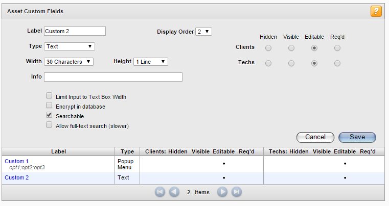Setting Up the Application Field / Check Box Label Type Description The name of your custom field.