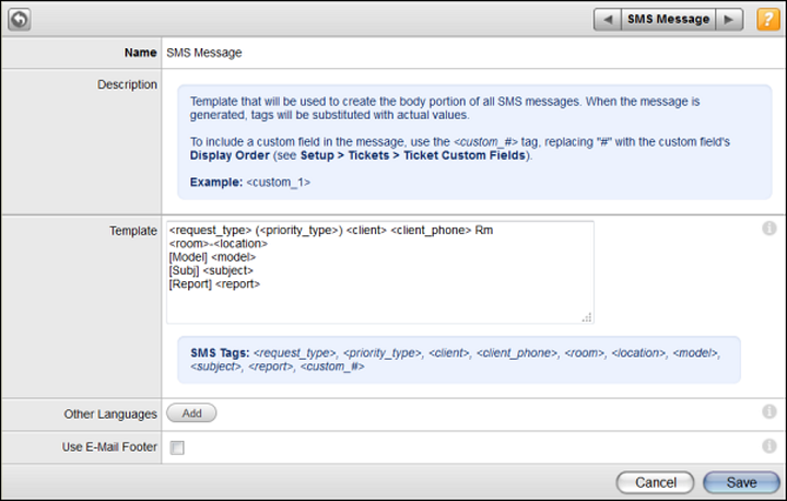 Setting Up the Application Editing Built-in Email Templates Built-in templates are pre-configured and ready to use for your Web Help Desk deployment.