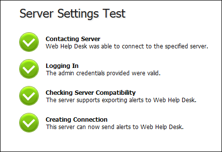 Assigning Request Types 8. Click Test. The Server Settings Test dialog box appears.