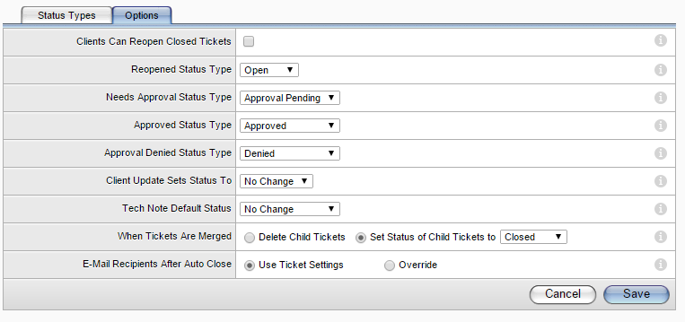 Setting Up the Application To set the status type options for the CAB feature: 1. Click Setup and select Tickets > Status Types. The Status Types tab window appears. 2. Click the Options tab.