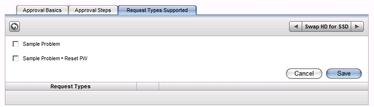 Adding Supported Request Types If you select CAB, click the CAB Approver drop-down menu and select an approver.