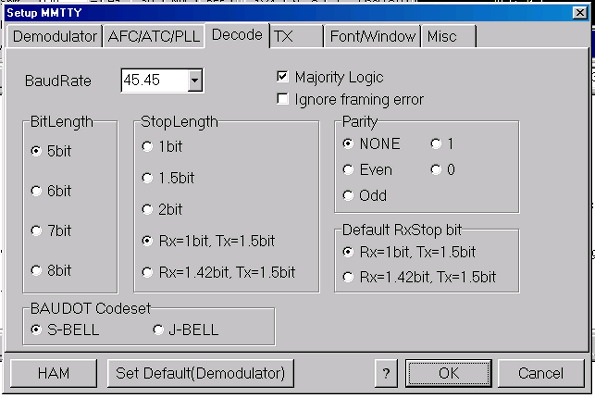 Decode Tab Baudot RTTY Default Default Rx Stop Bit Block Baudot Codeset Ignore Framing Error The Decode tab shows parameters that control the way in which MMTTY encodes and decodes a RTTY signal.
