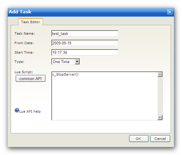 Server Task Name: From Date: Start Time: Type: Lua Script: The identifier for this task The task will start after