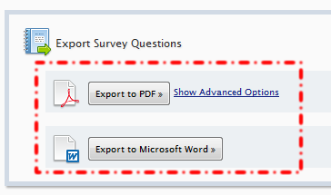 11: EXPORTING YOUR SURVEY QUESTIONS FluidSurveys allows for the export of survey questions into.doc or.pdf files. To do so, select Export from the Other Actions dropdown in your account menu.