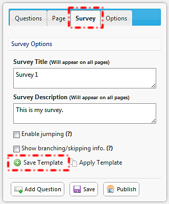 13: CREATING SURVEY TEMPLATES It s possible to create templates from existing surveys, allowing them to be re-used in the future.