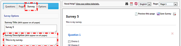 18: SURVEY NAME, TITLE & DESCRIPTION 18.1: SURVEY NAME When you first create a survey, you are prompted to enter a survey name.