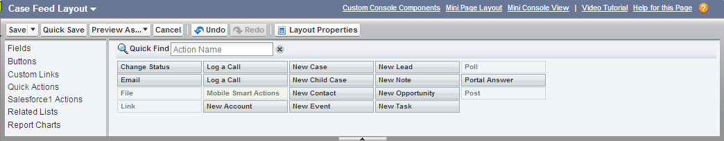 Tutorial #7: Streamlining the Look and Feel of Cases Step 2: Customize the Case Detail View 4. In the palette at the top of the page, click Quick Actions. A list of available actions appears.
