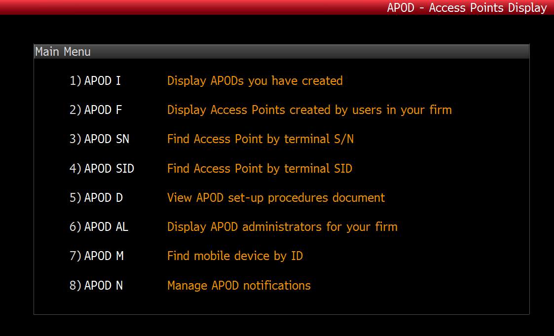 APOD Administrator Access Point On Demand (APOD <GO>) is a function that allows authorized administrators to enable and disable access to transactional product/trading system functionality on all