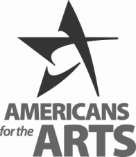 AMERICANS FOR THE ARTS Celebrating its 50 th anniversary in 2010, Americans for the Arts is the nation s leading nonprofit organization for advancing the arts in America.