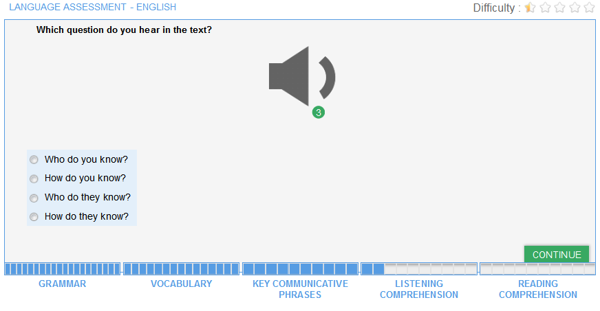 Or you will simply have to identify a word or a phrase used in the dialogue as shown in