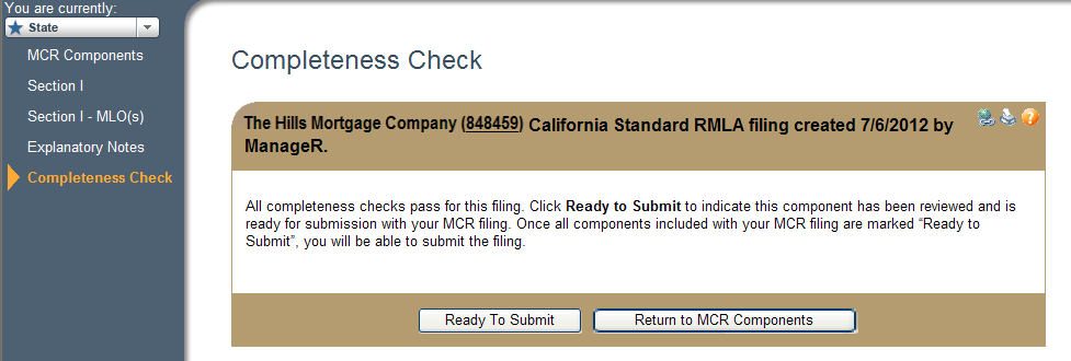 Mark State-Specific RMLA as Ready to Submit Once all component statuses are Ready to Submit, the MCR may be submitted.