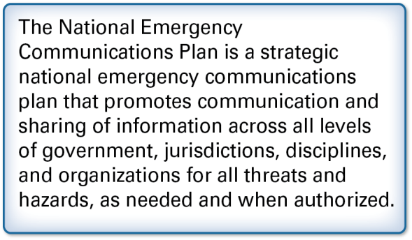 EXECUTIVE SUMMARY In 2008, the Department of Homeland Security (DHS) published the National Emergency Communications Plan (or the Plan) to accelerate improvements for public safety communications